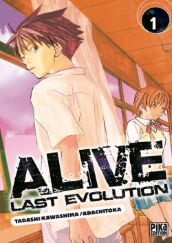 Alive - Last Evolutionary Boy